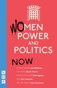 Women, Power and Politics: Now (NHB Modern Plays)