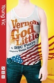 Vernon God Little (stage version) (NHB Modern Plays)