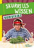 Skurriles Wissen: Survival