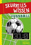 Skurriles Wissen: Fußball