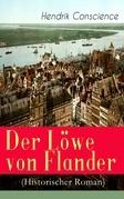 Der Löwe von Flander (Historischer Roman) - Vollständige Ausgabe