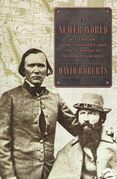 A Newer World: Kit Carson, John C. Fremont and the Claiming of the American West