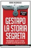 Gestapo. La storia segreta