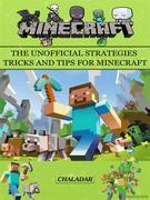 Minecraft The Unofficial Strategies Tricks and Tips for Minecraft