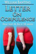 Letter on Corpulence - How I lost 46 lbs in 38 weeks