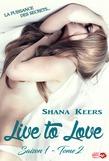 Live to Love - Saison 1 - Tome 2