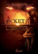 Ticket pour l'enfer