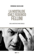 La nostalgie chez Federico Fellini
