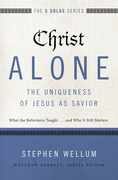 Christ Alone---The Uniqueness of Jesus as Savior