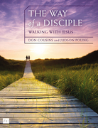 The Way of a Disciple: Walking with Jesus