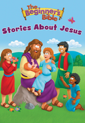 The Beginner's Bible Stories About Jesus