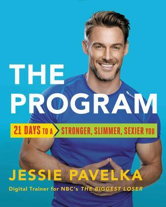 The Program: 21 Days to a Stronger, Slimmer, Sexier You