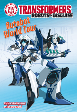 Transformers Robots in Disguise: Autobot World Tour