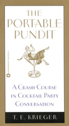 The Portable Pundit: A Crash Course in Cocktail Party Conversation