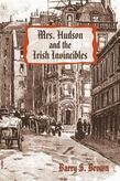 Mrs. Hudson and the Irish Invincibles: Second in the Mrs. Hudson of Baker Street Series