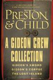 A Gideon Crew Collection: Gideon's Sword, Gideon's Corpse, and The Lost Island Omnibus