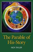 The Parable of His-Story