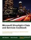 Microsoft Silverlight 4 Data and Services Cookbook