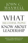 Lo que saben sobre el liderazgo las personas exitosas: Consejos de la autoridad en liderazgo No. 1 de Estados Unidos