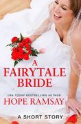 A Fairytale Bride: A Short Story