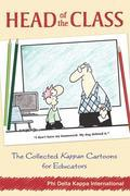 Head of the Class: The Collected Kappan Cartoons for Educators