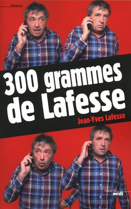 300 grammes de Lafesse