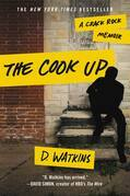 The Cook Up: A Crack Rock Memoir