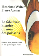 La fabuleuse histoire du nom des poissons