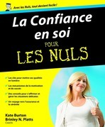 La Confiance en soi Pour les Nuls