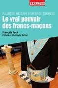 Le vrai pouvoir des francs-macons                 