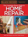 Black & Decker Complete Photo Guide to Home Repair - 4th Edition