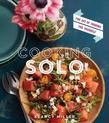 Cooking Solo: The Joy of Cooking for Yourself