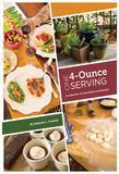 One 4-Ounce Serving: A Collection Of Food Stories And Recipes
