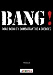Bang ! Road-book d'1 combattant de 4 guerres