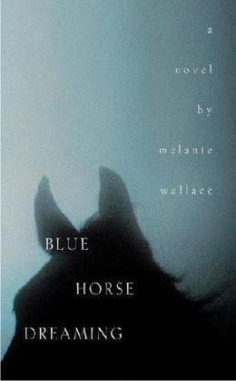 Blue Horse Dreaming