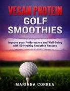 Vegan Protein Golf Smoothies
