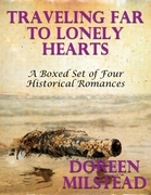 Traveling Far to Lonely Hearts: A Boxed Set of Four Historical Romances