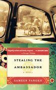 Stealing the Ambassador: A Novel