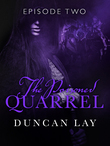 The Poisoned Quarrel: Episode 2
