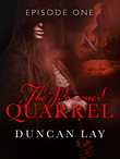 The Poisoned Quarrel: Episode 1