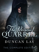 The Poisoned Quarrel: The Arbalester Trilogy 3 (Complete Edition)