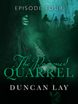 The Poisoned Quarrel: Episode 4
