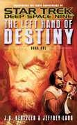 The Left Hand of Destiny Book 1