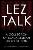 Lez Talk: A Collection of Black Lesbian Short Fiction