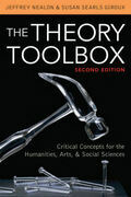 The Theory Toolbox: Critical Concepts for the Humanities, Arts, & Social Sciences