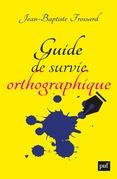 Guide de survie orthographique