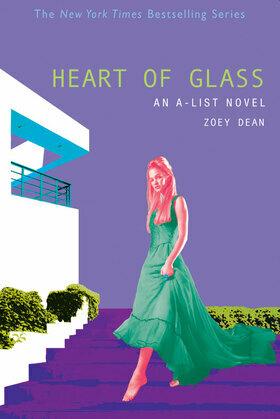 The A-List #8: Heart of Glass: An A-List Novel