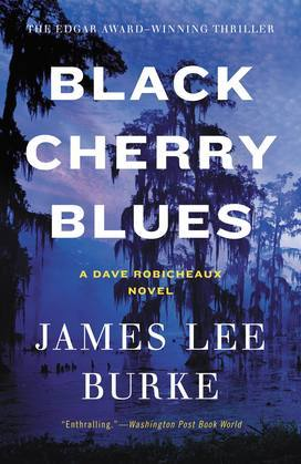 Black Cherry Blues: A Novel