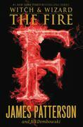 The Fire - Free Preview: The First 34 Chapters