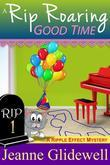 A Rip Roaring Good Time (A Ripple Effect Cozy Mystery, Book 1)
